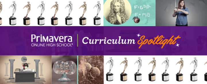 Primavera Online High School Curriculum Spotlight Banner with Images of Primavera Coursework and Telly Awards
